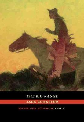 The Big Range by Jack Schaefer