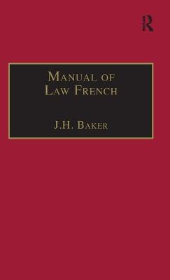 Manual of Law French by J.H. Baker