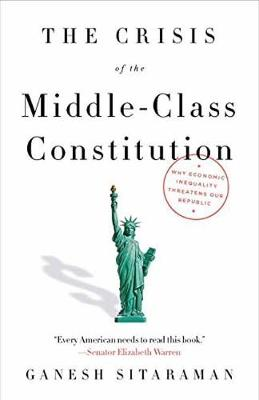 Crisis Of The Middle-Class Constitution book