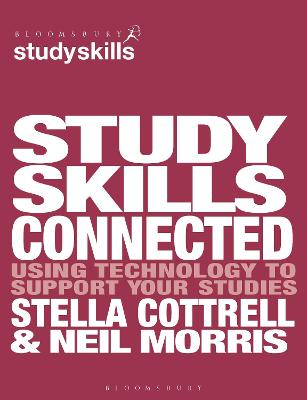 Study Skills Connected: Using Technology to Support Your Studies by Stella Cottrell
