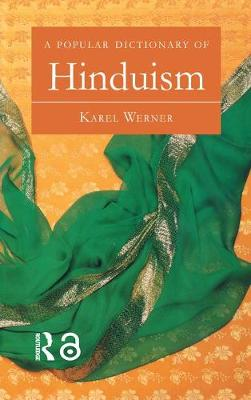 Popular Dictionary of Hinduism by Karel Werner