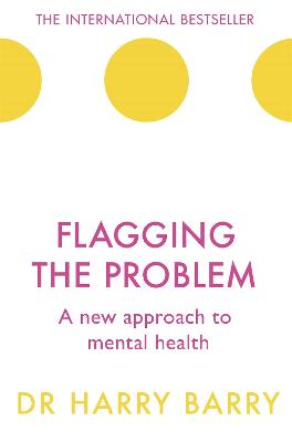Flagging the Problem by Harry Barry