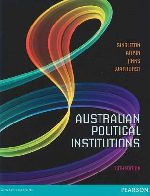 Australian Political Institutions by Gwynneth Singleton