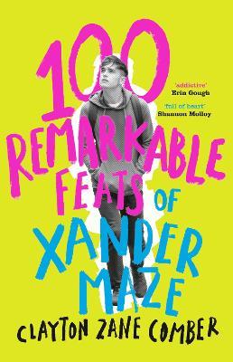 100 Remarkable Feats of Xander Maze book