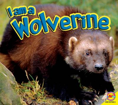 I Am a Wolverine by Aaron Carr