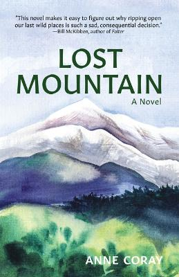 Lost Mountain: A Novel by Anne Coray