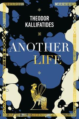 Another Life: On Memory, Language, Love, and the Passage of Time by Theodor Kallifatides