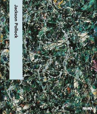Jackson Pollock by Carolyn Lanchner