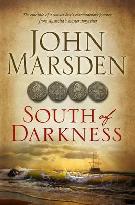 South of Darkness by John Marsden