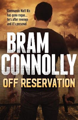 Off Reservation by Bram Connolly