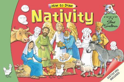 How to Draw Nativity: Step-by-Step with Steve Smallman by Steve Smallman
