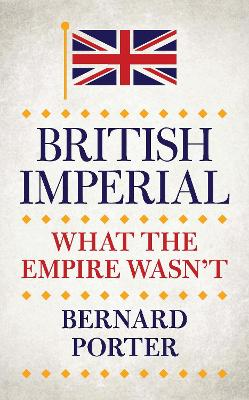 British Imperial by Bernard Porter