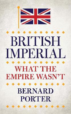 British Imperial by Bernard Porter