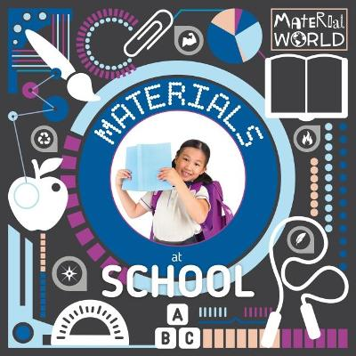 Materials at School by Robin Twiddy
