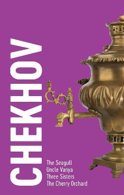 """Chekhov - 4 Plays Chekhov """"The Seagull"""", """"Uncle Vanya"""", """"Three Sisters"""", """"The Cherry Orchard"""" by Anton Chekhov"""