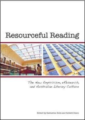 Resourcful Reading by Katherine Bode