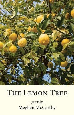 The Lemon Tree by Meghan McCarthy