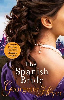 Spanish Bride by Georgette Heyer