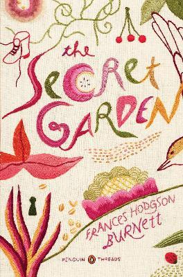 Secret Garden (Penguin Classics Deluxe Edition) by Frances Hodgson Burnett