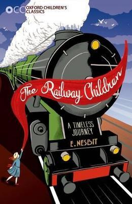 The Railway Children by E. Nesbit
