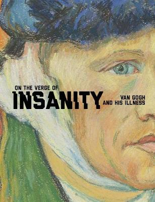 On the Verge of Insanity by Louis van Tilborgh
