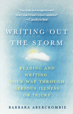 Writing Out the Storm by Barbara Abercrombie