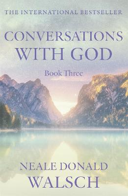 Conversations with God - Book 3 book