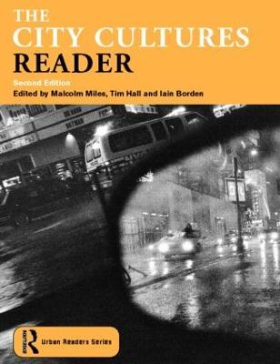 The City Cultures Reader by Iain Borden