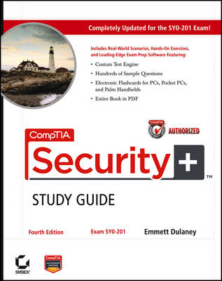 CompTIA Security+Study Guide: Exam SY0-201 by Emmett Dulaney