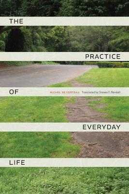Practice of Everyday Life book