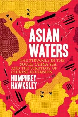 Asian Waters by Humphrey Hawksley