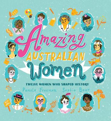 Amazing Australian Women by Pamela Freeman