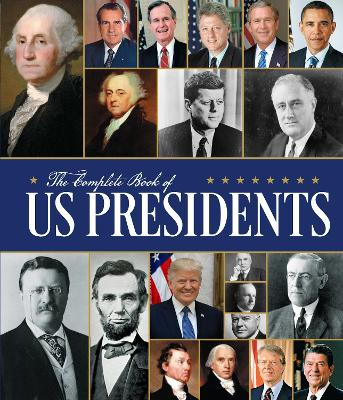 The Complete Book of US Presidents: Third Edition by Bill Yenne