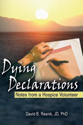 Dying Declarations by David B. Resnik