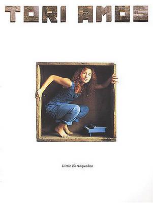"Tori Amos: ""Little Earthquakes"" by Tori Amos"