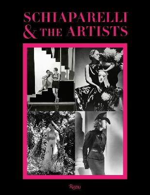 Schiaparelli and the Artists by Andre Leon Talley