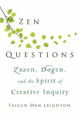 ZEN Questions by Taigen Dan Leighton
