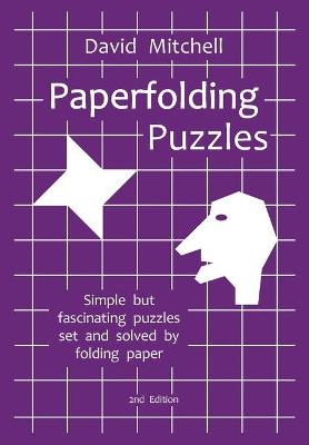 Paperfolding Puzzles by David Mitchell