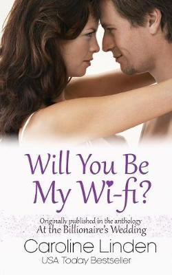 Will You Be My Wi-Fi? by Caroline Linden