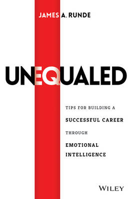 Unequaled by James A. Runde