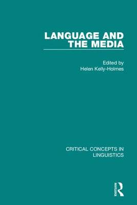 Language and the Media by Helen Kelly Holmes