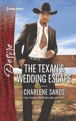 The Texan's Wedding Escape by Charlene Sands