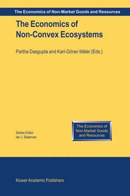 The Economics of Non-Convex Ecosystems by Partha Dasgupta