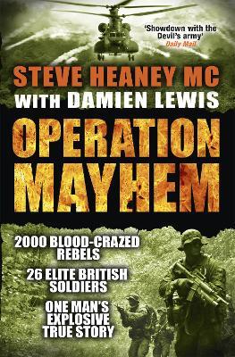 Operation Mayhem by Steve Heaney, MC