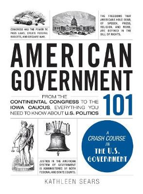 American Government 101 by Kathleen Sears