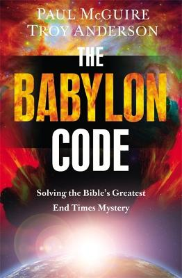 The Babylon Code by Paul McGuire