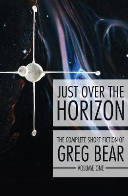 Just Over the Horizon by Greg Bear