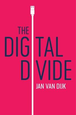 The Digital Divide by Jan Van Dijk