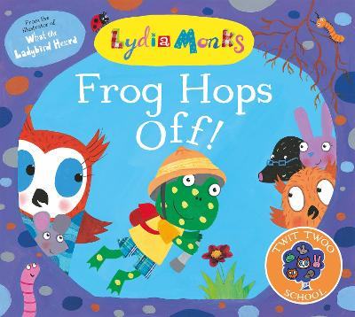 Frog Hops Off! by Lydia Monks