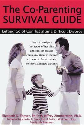 Co-Parenting Survival Guide by Jeffrey Zimmerman